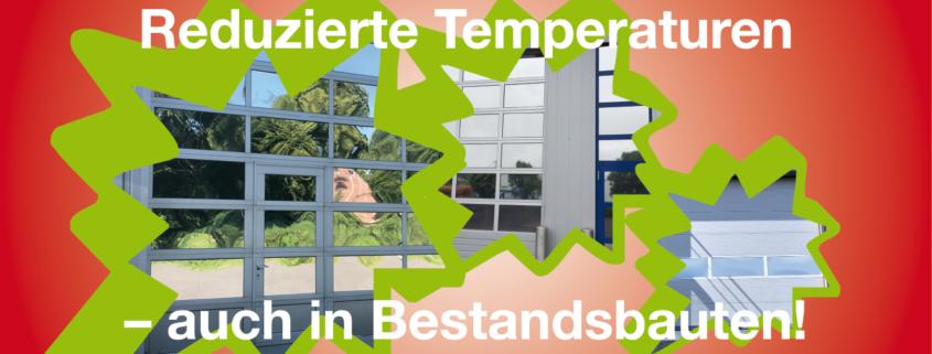 Reduzierte Temperaturen in Bestandsbauten!
